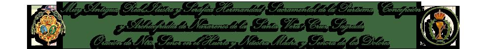 Archicofradía de la Vera+Cruz y Oración en el Huerto