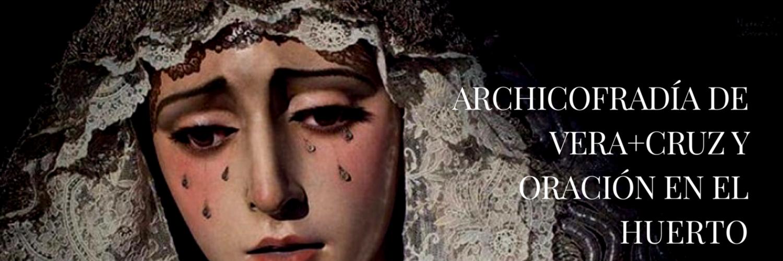 Archicofradía Sacramental de Vera+Cruz y Oración en el Huerto. S.XVI