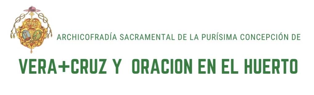 Archicofradía de Vera+Cruz y Oración en el Huerto. Huelva. Siglo XVI